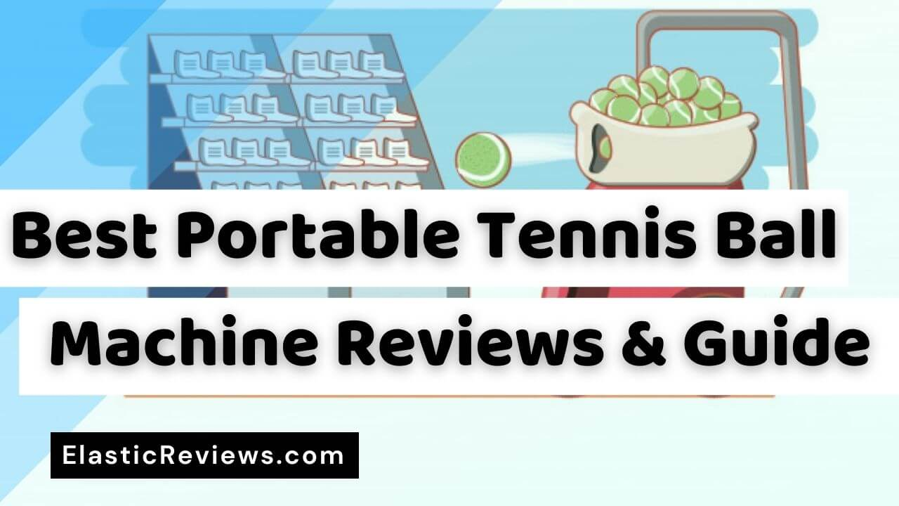Best-Portable-Tennis-Ball-Machines-Reviews