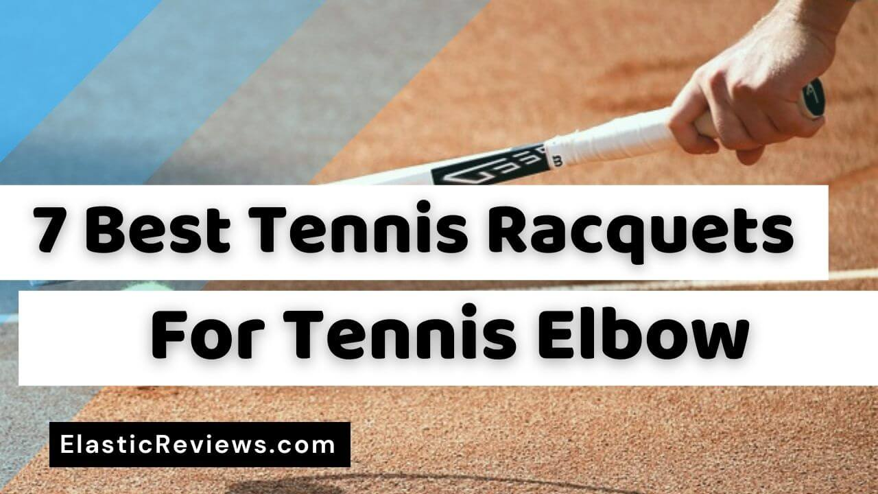 Best-Tennis-Racquet-For-Tennis-Elbow-2