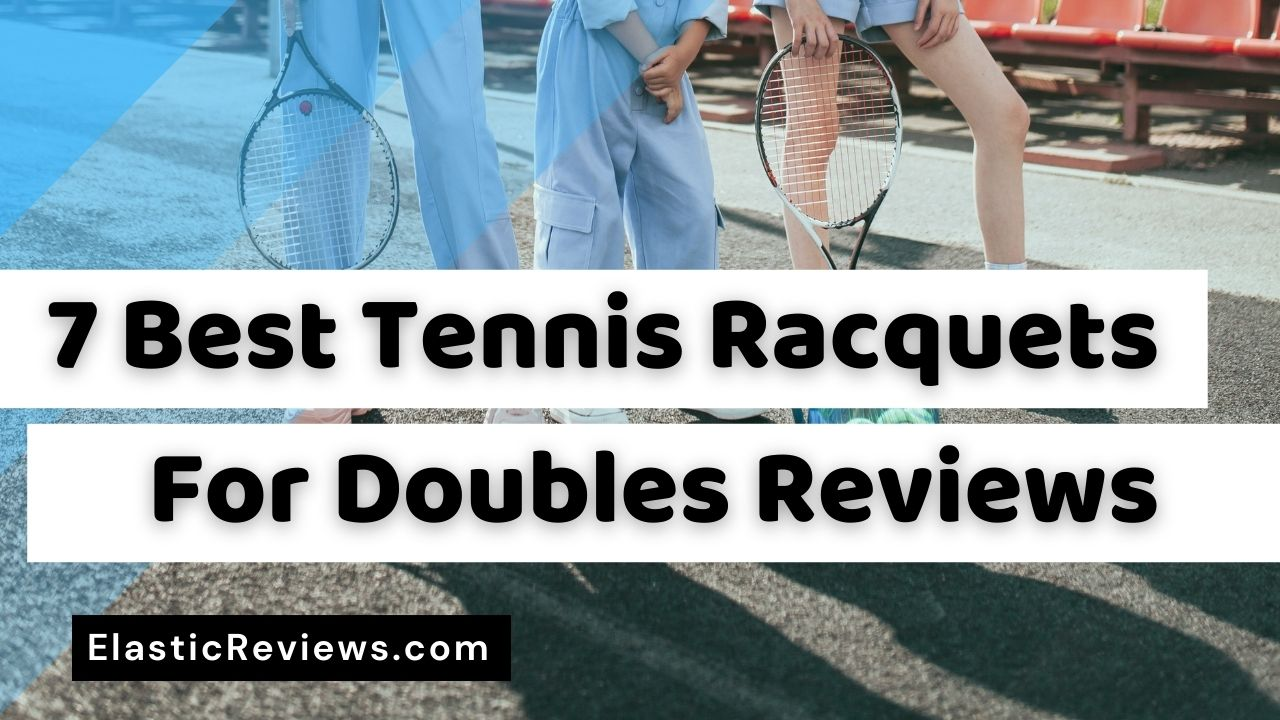 best-tennis-racquet-for-doubles