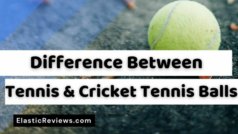 Difference Between Tennis Ball and Cricket Tennis Ball